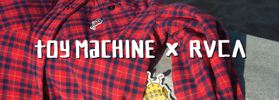 RVCA x Toy Machine Kollaboráció